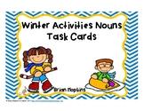 Winter Activities Nouns Task Cards