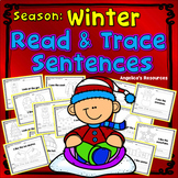 Winter Activities: Sight Words, Sentence Tracing, Pictures