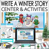 Winter Activities - Winter Writing Center: Write a Winter Story