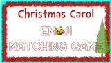 Winter Activity~ Christmas Carol Emoji Card Game