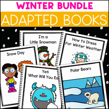 Winter Bundle: 3 Winter Theme Adapted Books for Students with Autism