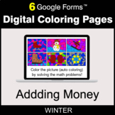 Winter: Adding Money - Digital Coloring Pages | Google Forms