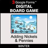 Winter: Adding Nickels & Pennies - Digital Board Game | Go