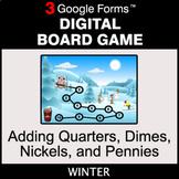 Winter: Adding Quarters & Dimes & Nickels & Pennies - Digi