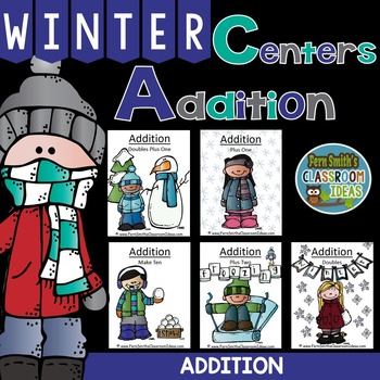 Addition Winter Math Centers Five Quick and Easy to Prep Mix and Match Centers