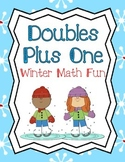 Winter Addition: Doubles Plus One Math Center