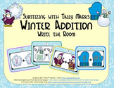 Winter Addition {Subitizing with Tally Marks}