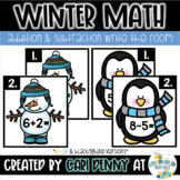 Winter Addition & Subtraction Write the Room (BUNDLE)