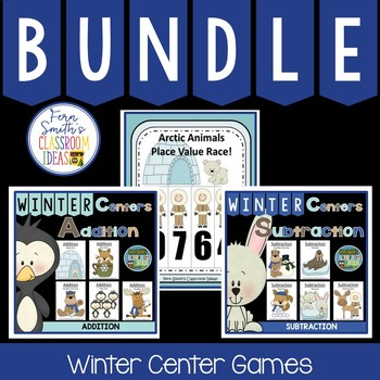 Addition Subtraction and Place Value Quick and Easy to Prep Winter Center Bundle