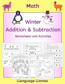 Winter Addition and Subtraction Worksheets and Activities Bundle