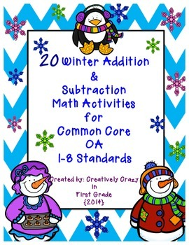 Winter NO PREP Addition and Subtraction Strategies CCSS OA1-8 Standards