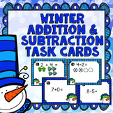 Winter Addition and Subtraction Task Cards (within 10)
