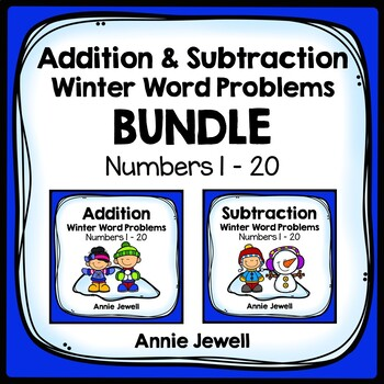 Winter Addition and Subtraction Word Problems Numbers 1 - 20 for 1st Grade