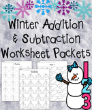 Winter Addition and Subtraction Worksheet Packets MEGA Bundle