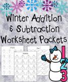 Winter Addition and Subtraction Worksheet Packets MEGA Bundle