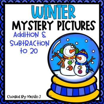 Winter Addition and Subtraction to 20 Mystery Pictures