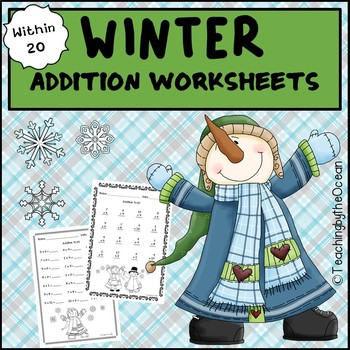 Winter Addition To 20 Fact Fluency Worksheets By Teaching By The Ocean