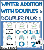 Doubles Addition & Doubles Plus One -Winter Theme-Winter A