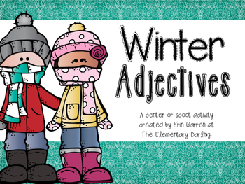 Winter Adjectives Center or Scoot