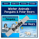 Winter Animals Bundle: Penguins & Polar Bears Activity Packs & Research Projects