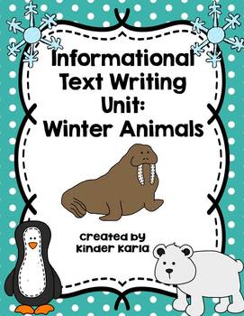 Winter Animals: Informational Text Writing