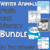 Winter Animals Math and Literacy Bundle