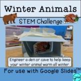 Winter Animals STEM Challenge - Digital Version