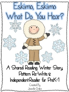 Winter Animals Shared Reading Pack!  ~Story, Pattern Re-Write & Indep Reader!~
