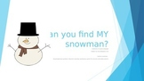 Winter Answering and Asking Questions: Can you find MY Sno
