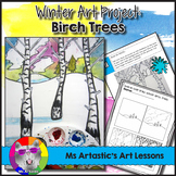 Winter Art Project, Birch Tree Forest