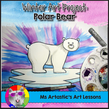 Winter Art Lesson, Polar Bear Art Project
