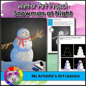 Winter Art Lesson, Snowman at Night