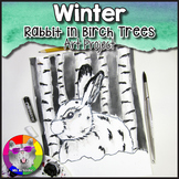 Winter Art Project, Rabbit in Birch Trees