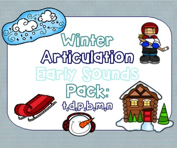 Winter Articulation Early Sounds Pack: P,B,T,D,M,N