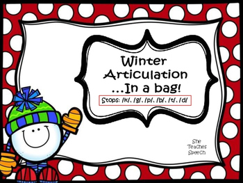Winter Articulation...In a Bag!