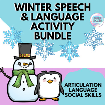 Winter Articulation, Language, & Social Skills Activity Bundle