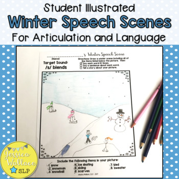 Winter Articulation - Student Illustrated Speech Scenes