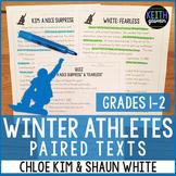 Winter Athletes Paired Texts: Chloe Kim and Shaun White (G