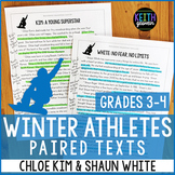Winter Athletes Paired Texts: Chloe Kim and Shaun White (G