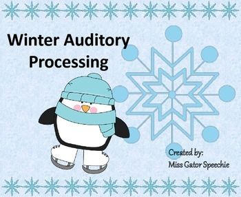 Winter Auditory Processing