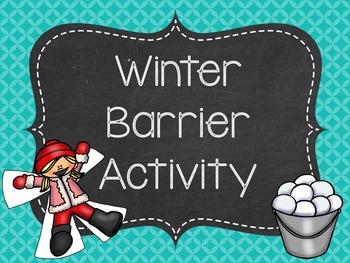 Winter Barrier Activity