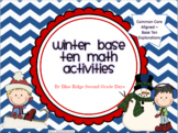 Winter Base Ten Activities: Over 15 Common Core Math Base Ten Centers/Activities