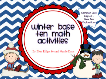 Winter Base Ten Activities: Over 15 Common Core Math Base