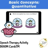 Winter Basic Quantitative Concepts BOOM Cards for Speech Therapy