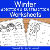 Winter Beginning Addition and Subtraction Worksheets Kindergarten & 1st Grade