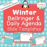 Winter Bellringer and Daily Agenda Slide Templates (Completely Editable)
