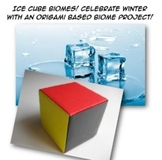 Winter Biomes Origami Ice Cube Lab Ecosystems 4th 5th 6th 7th Jr High Science