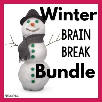 Winter Brain Break Bundle