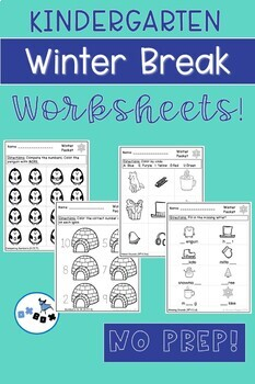 Winter Break Activities Kindergarten  Worksheets: Common Core Aligned (NO PREP)