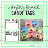 Winter Break Candy Tags